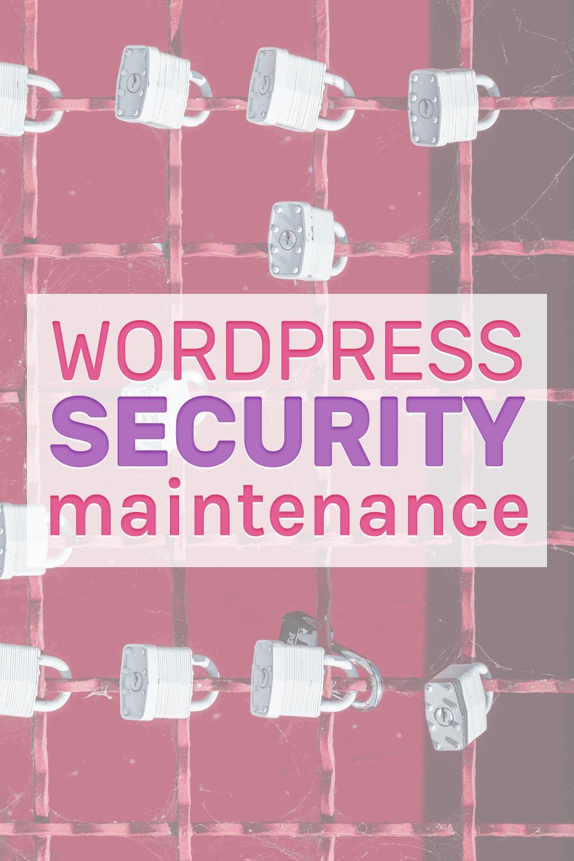 Wordpress security maintenance